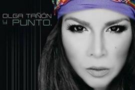 """""""Olga Tañón y Punto"""" en la posición #1 en ventas en la cartelera tropical."""