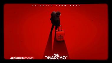 """Chiquito Team Band presenta su nuevo sencillo """"Me marcho"""""""