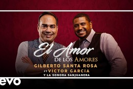 Gilberto Santa Rosa estrena nuevo sencillo junto a La Sonora San Juanera