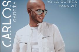 """Carlos García lanza: """"Yo la quería para mí"""""""